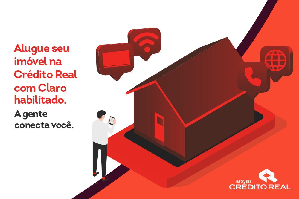 claro e crédito real juntas para garantir aluguel com conexão de internet, telefone e TV.