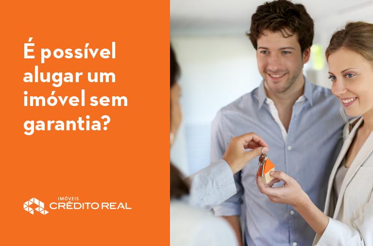 É possível alugar um imóvel sem garantia?